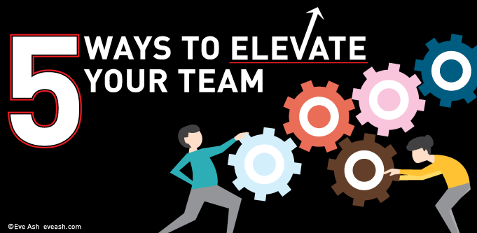 5_ways_to_elevate_your_team