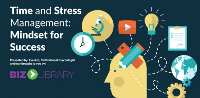 Time and Stress Management. A Mindset for Success webinar