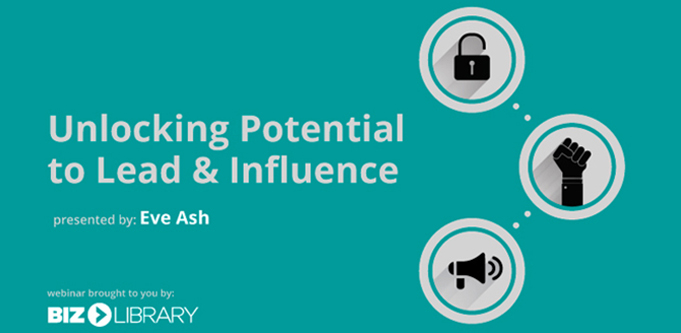 Unlocking Potential to Lead and Influence